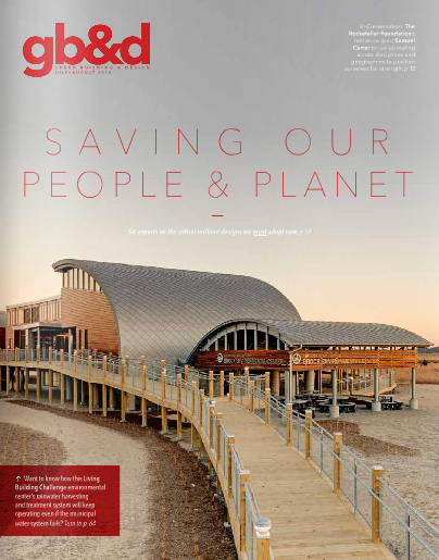 The Brock Environmental Center of the Chesapeake Bay Foundation, which I wrote about in the issue, is featured on the cover.